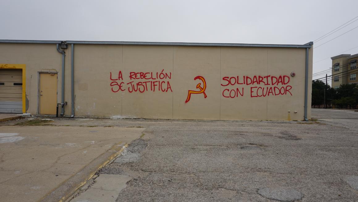 """AUSTIN: """"La Rebelión Se Justifica"""" Graffiti in Solidarity with Ecuador"""